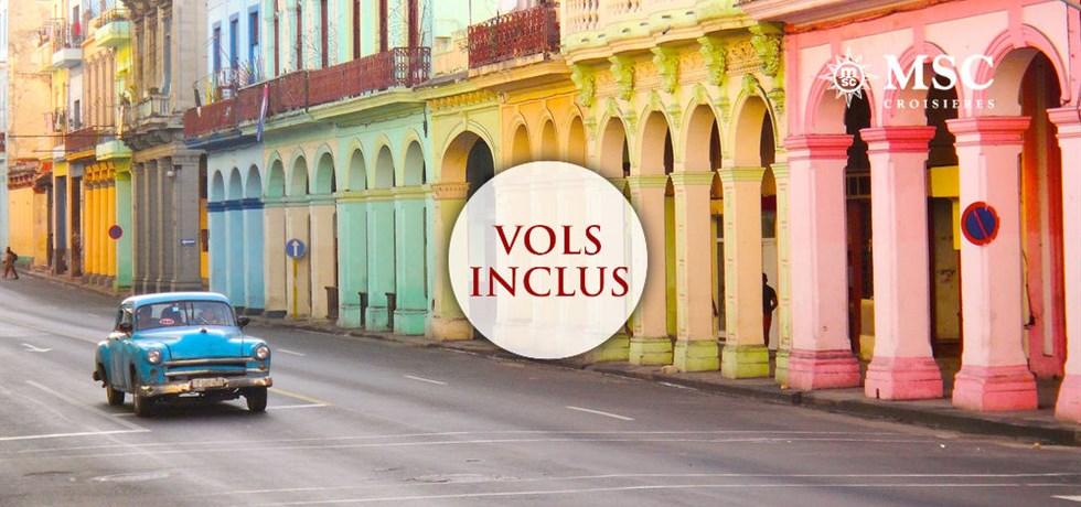 OFFRE SPECIALE Vols inclus Croisière Cuba et Caraïbes DERNIERES CABINES