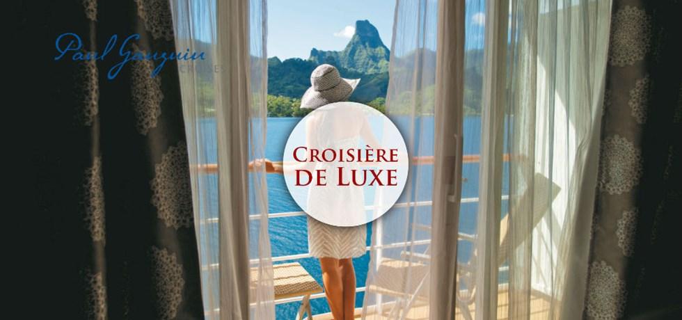 SPECIAL CADEAU: Les VOLS SONT OFFERTS ! Croisière en Luxe Tahiti & les Îles de la Société OFFRE LIMITEE !