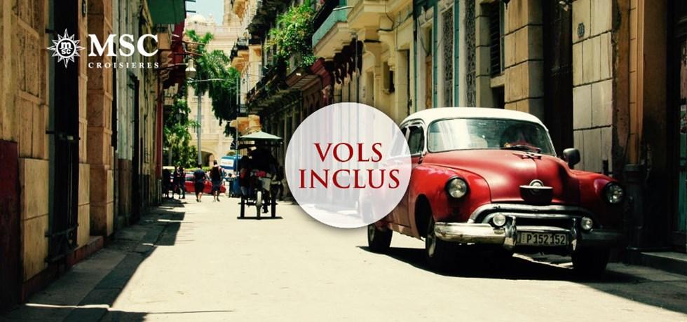 VOLS & FORFAIT BOISSONS OFFERT** Croisière Cuba & les Caraïbes