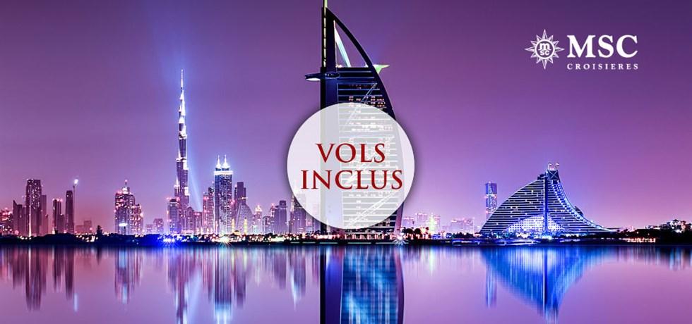 Remise de 15% jusqu'au 25 mars** VOLS INCLUS A bord du tout nouveau bateau MSC Bellissima 5* Emirats & Oman